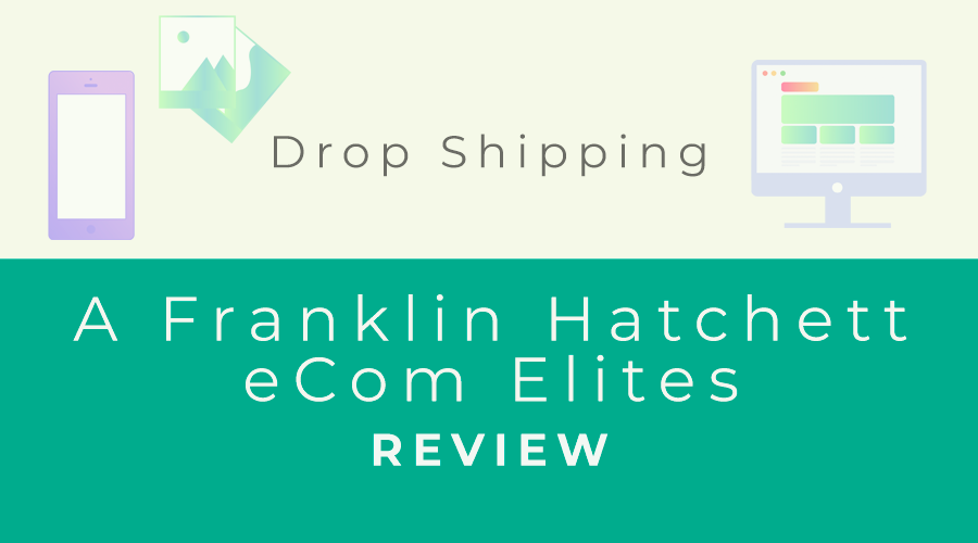 A Franklin Hatchett eCom Elites
