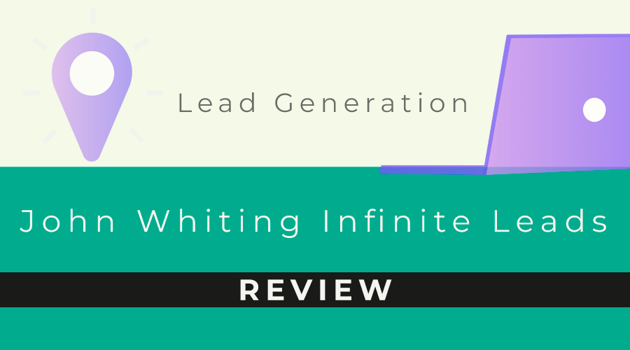 John Whiting Infinite Leads