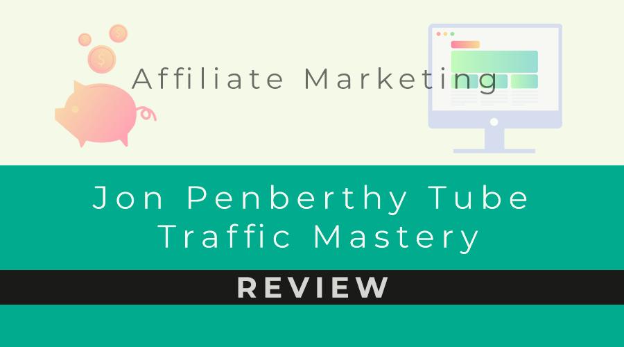 Jon Penberthy Tube Traffic Mastery